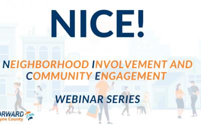 Neighborhood Involvement and Community Engagement (NICE!) virtual series